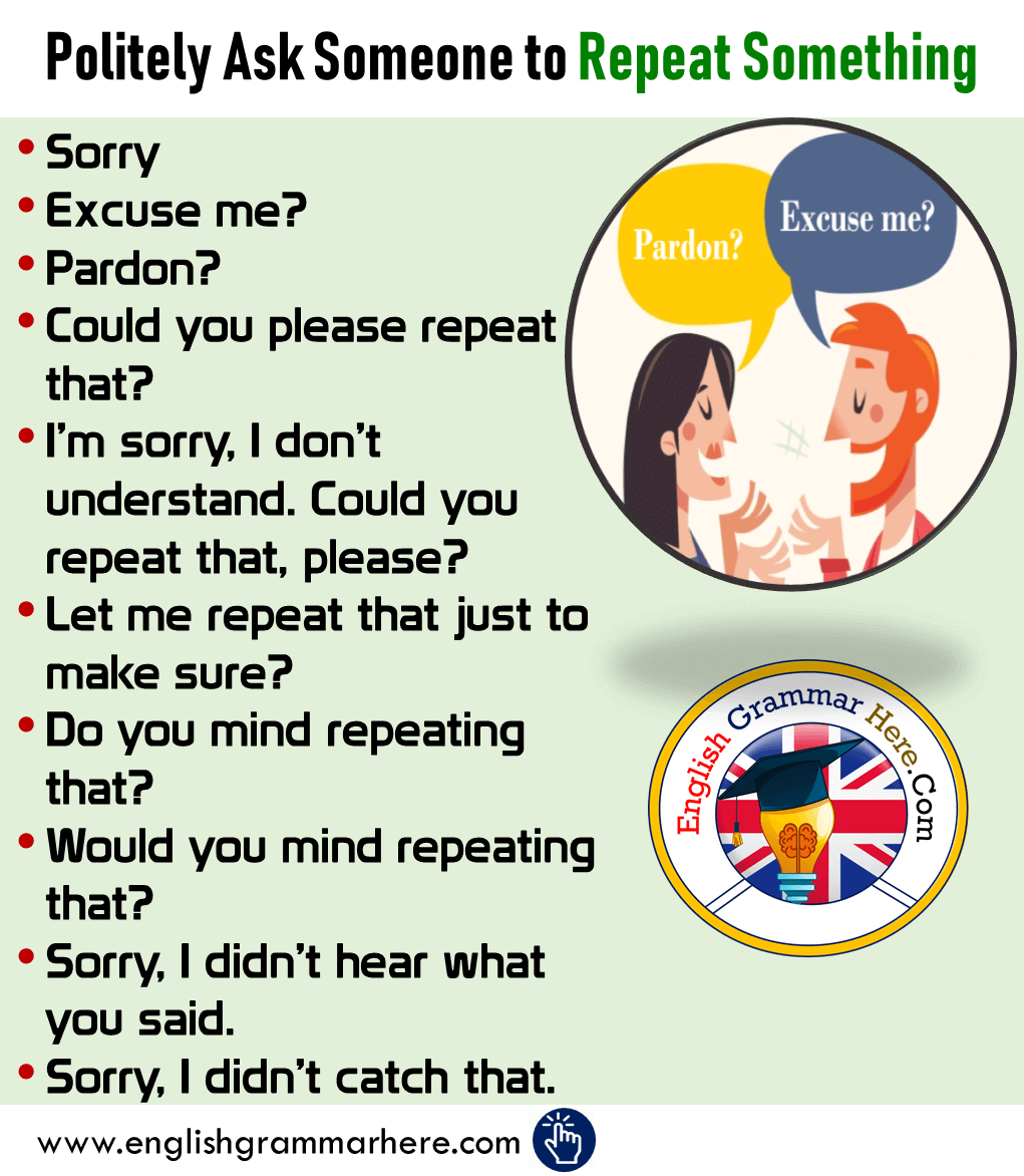 Politely Ask Someone to Repeat Something in English
