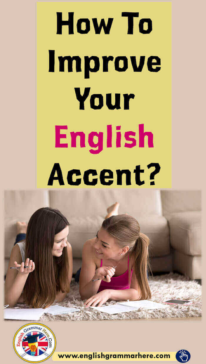 How To Improve Your English Accent?