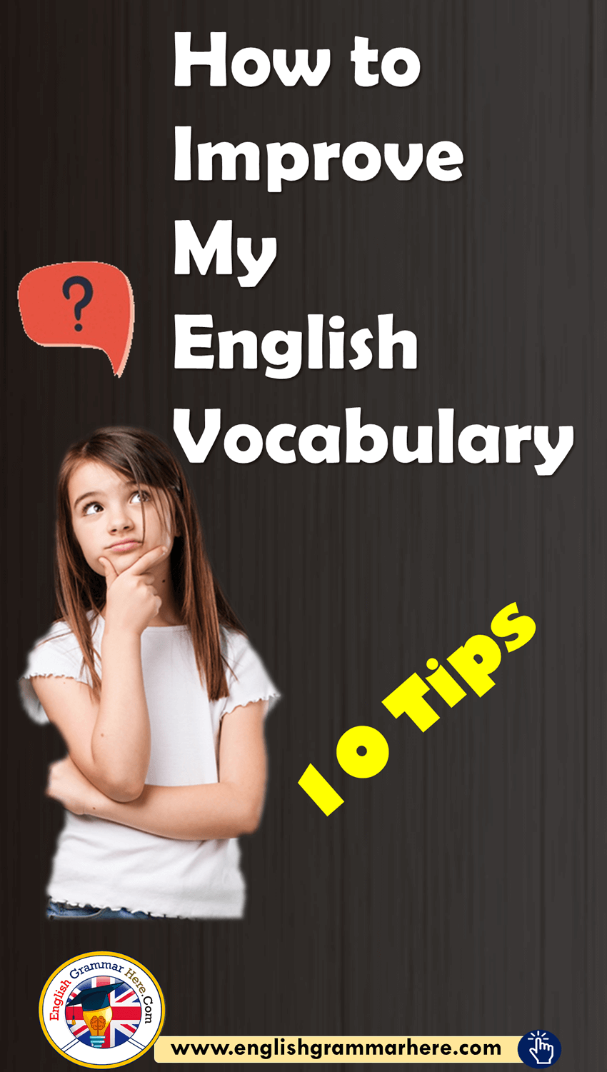 How to Improve My English Vocabulary 10 Tips
