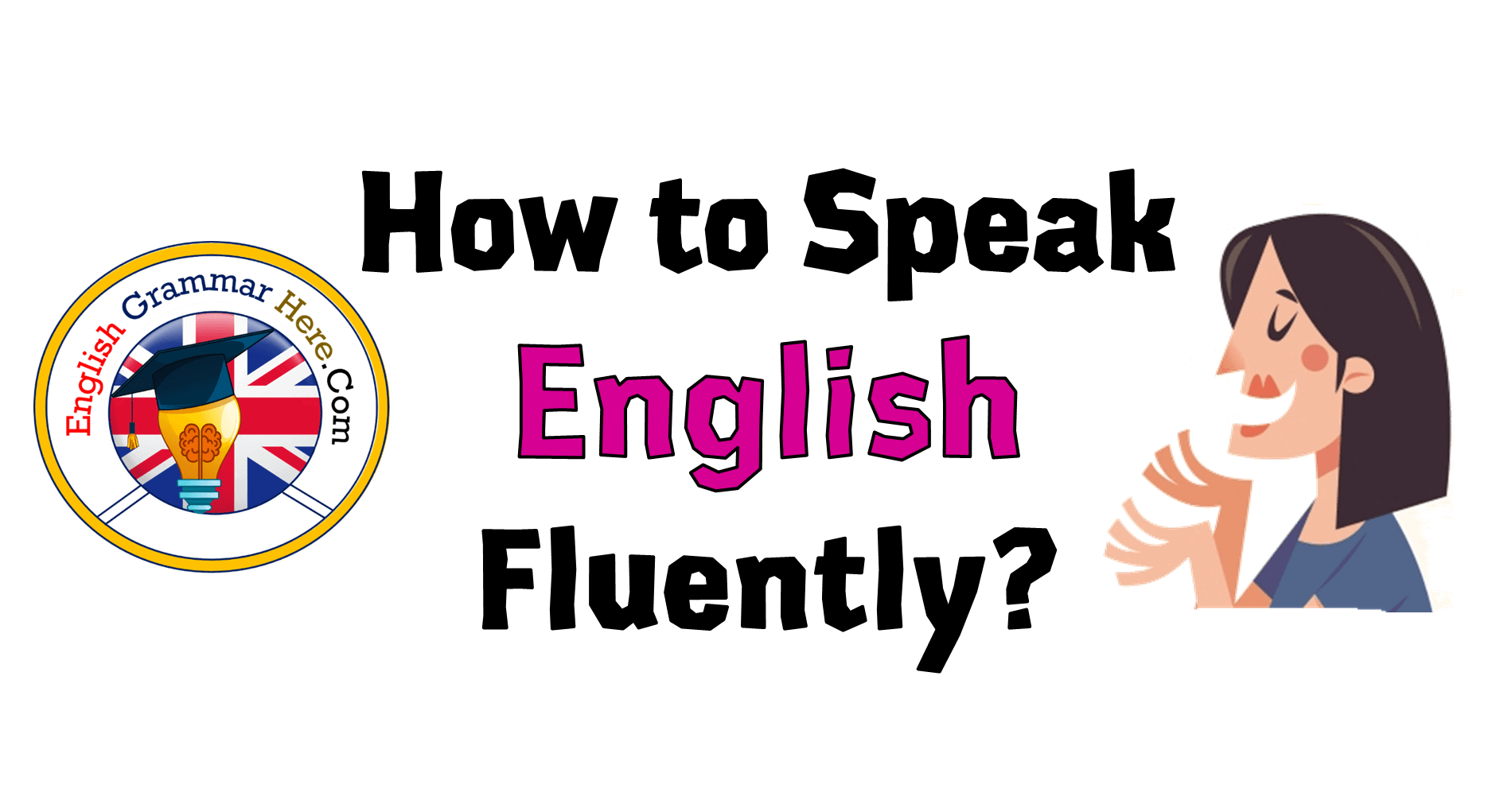 How to Speak English Fluently