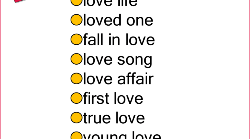 Engllish Phrases with LOVE, Collocations with LOVE in English