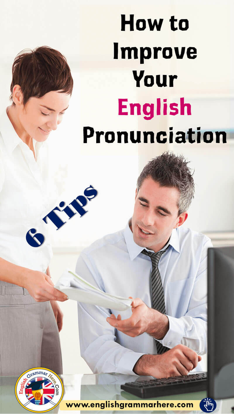 How to Improve Your English Pronunciation