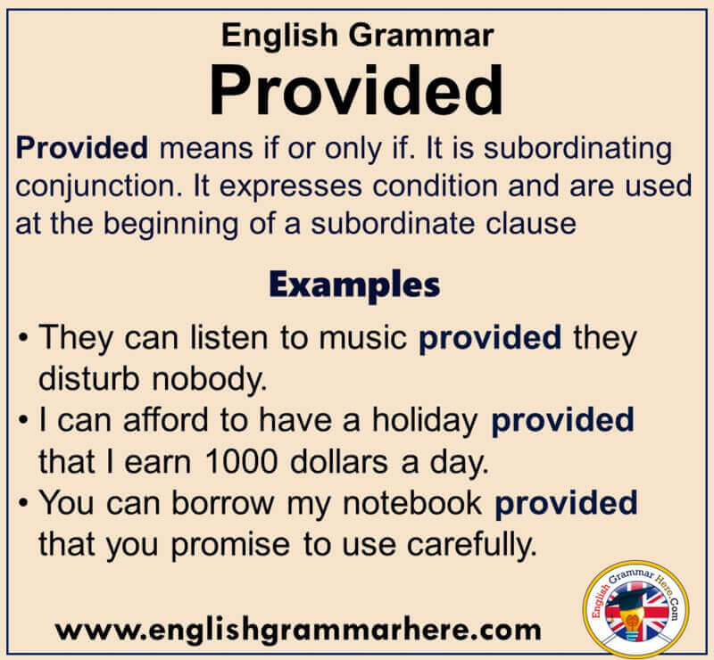 English Grammar - Using Provided, Definiton and Example Sentences