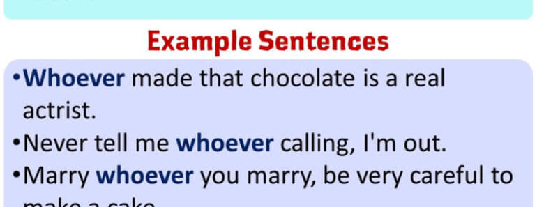 Using Whoever in English, Example Sentences with Whoever